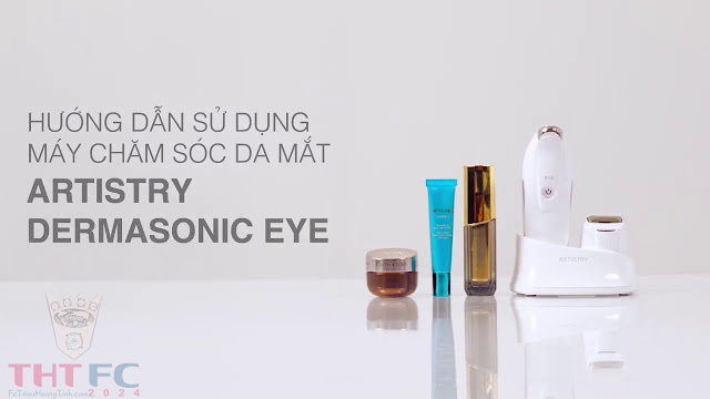 Hướng dẫn sử dụng Máy chăm sóc da mắt Artistry Dermasonic Eye