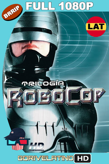 Robocop (1987-1993) [Trilogia] BRRip 1080p Latino-Ingles MKV