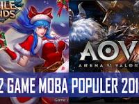 Inilah 2 Game Moba Paling Populer Tahun 2018