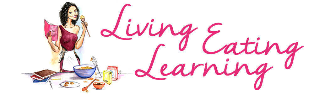 Living, Learning, Eating
