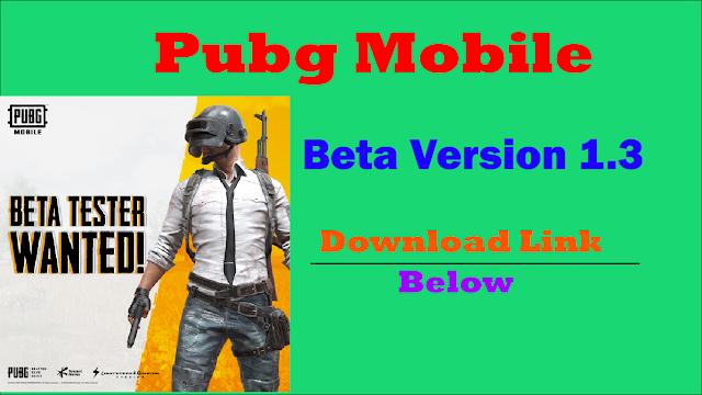 Pubg Mobile 1.3 Beta version
