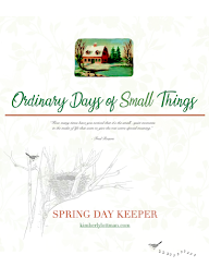 NOW AVAILABLE!<br>The Ordinary Days of Small Things<br>Spring Day Keeper