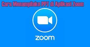 Cara Menampilkan PPT di Zoom