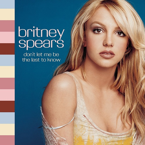 """""""Don't Let Me Be The Last To Know"""" By Britney Spears Turns 17 Years Old"""