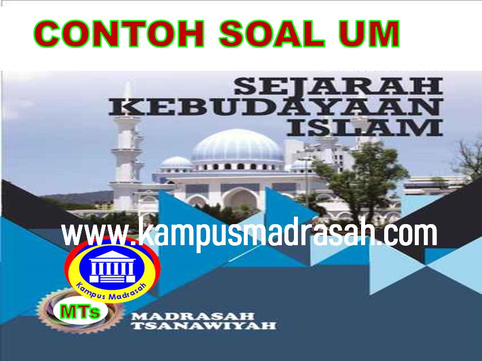 Soal Ujian Madrasah SKI