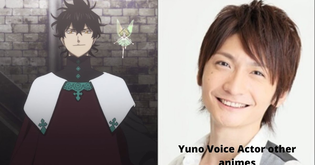 Black Clover Yuno Voice Actor other Animes   The Anime ...
