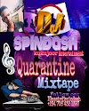 DJ SPINDASH _ Quarantine ( Mixtape )