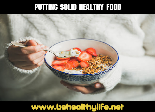 Putting solid healthy food
