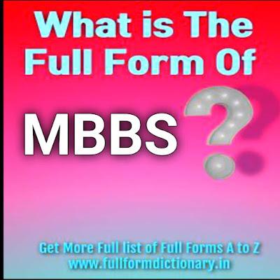 Full Form of MBBS