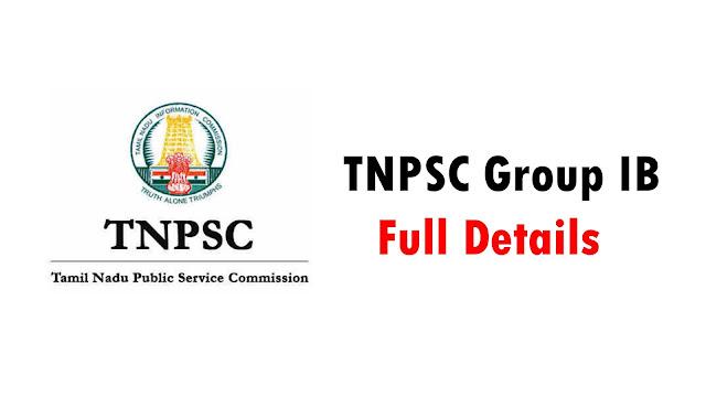TNPSC Group IB Full Details