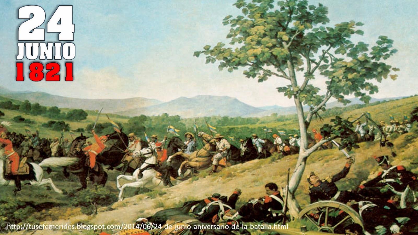 Tus Efemérides Escolares: 24 de Junio Aniversario de la Batalla de ...