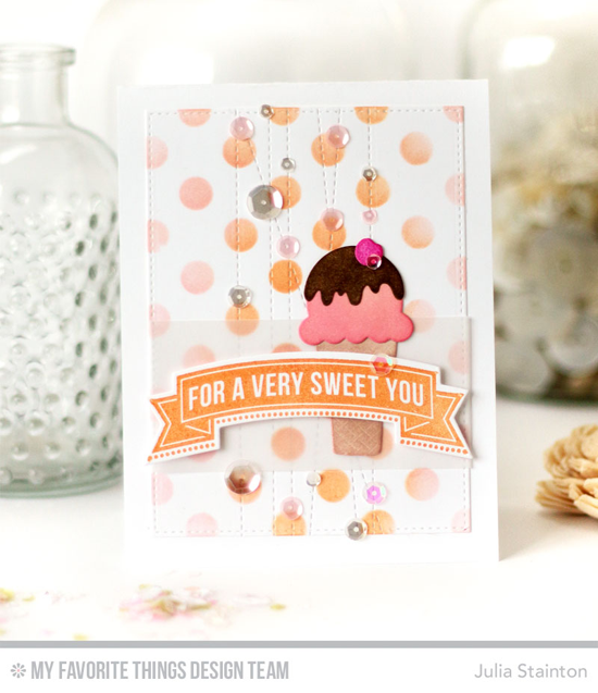 Very Sweet Card by Julia Stainton featuring the Banner Greetings stamp set and the Banner Greetings, Stitched Strip, Blueprints 20, and Lisa Johnson Designs Sweet Treats Die-namics, and the Large Polka Dots stencil  #mftstamps