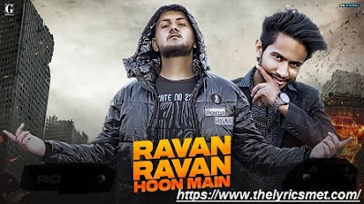 Ravan Ravan Hoon Main Song Lyrics | Rock | Latest Hindi Songs 2020 | Geet MP3