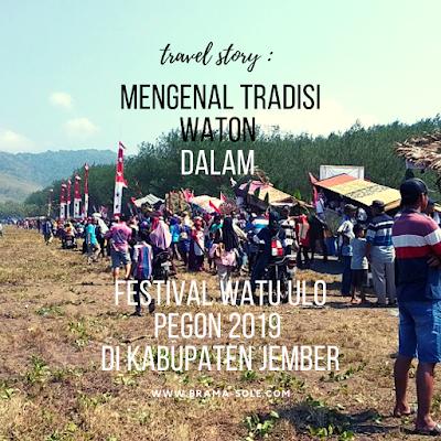 Mengenal Tradisi Waton Dalam Festival Watu Ulo Pegon 2019 Di Kabupaten Jember