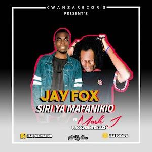 Download Mp3 | Jay Fox ft Mash J - Siri ya Mafanikio