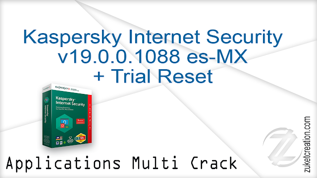 Kaspersky Internet Security v19.0.0.1088 es-MX + Trial Reset    |  18 MB