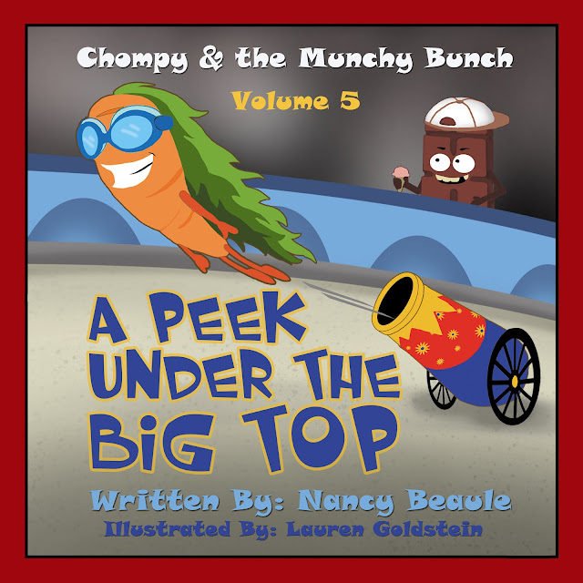 A Peek Under the Big Top (Chompy & the Munchy Bunch Book 5) by Nancy Beaule