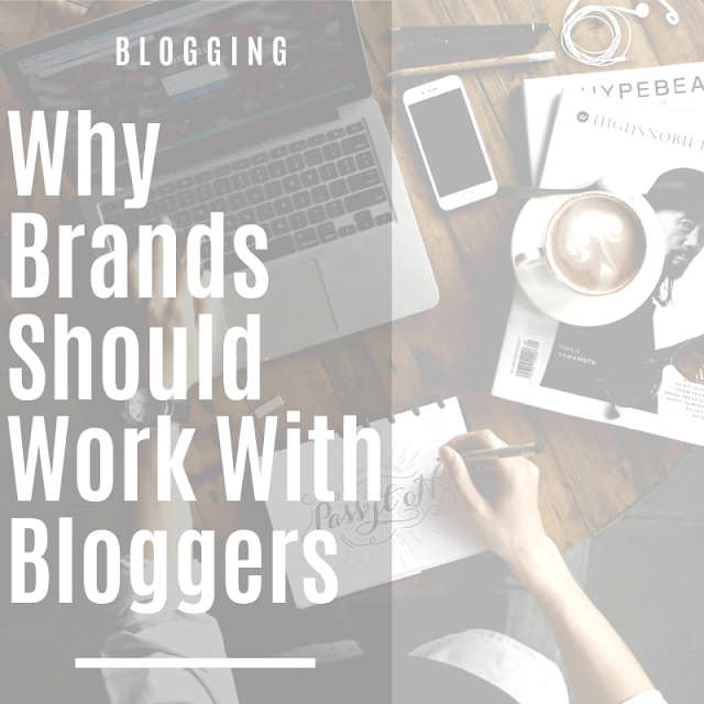 why brands should work with bloggers
