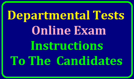 Departmental Tests-Online Exam- Instructions to the Candidates/2019/06/depaartmental-tests-online-exam-instructions-to-the-candidates.html