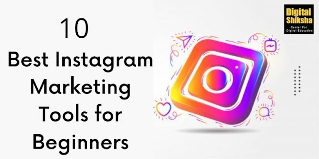 10 BEST INSTAGRAM MARKETING TOOLS TO INCREASE  FOLLOWERS IN Hindi