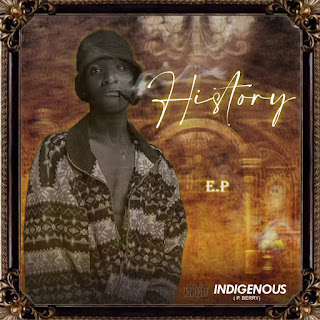MUSIC: P.Berry - History (EP)