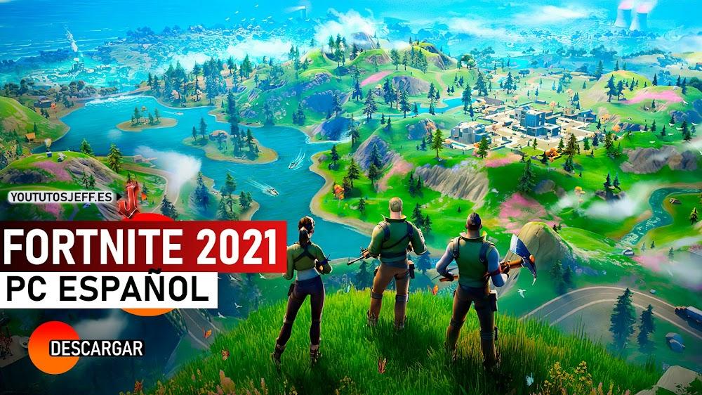 Como Descargar Fortnite para PC 2021 Ultima Version ESPAÑOL