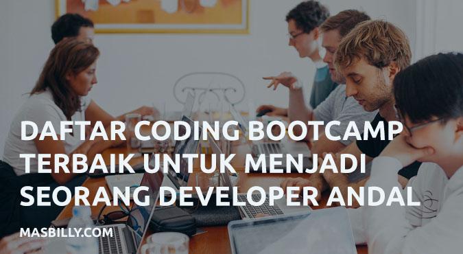 6 Daftar Coding Bootcamp Terbaik untuk Menjadi Seorang Developer Profesional