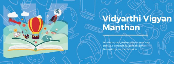 VIDYARTHI VIGYAN MANTHAN (VVM): National Science Talent Search Examination for Students