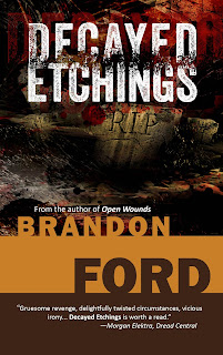 https://www.amazon.com/Decayed-Etchings-Brandon-Ford/dp/1502570610/ref=la_B003ASJOWY_1_9?s=books&ie=UTF8&qid=1481053570&sr=1-9