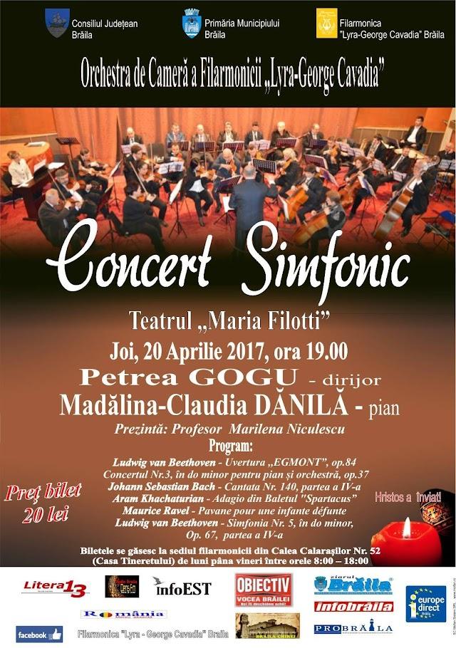 """In Sala Mare a Teatrului """"Maria Filotti"""" Braila, """"Concertul Simfonic"""" cu ocazia Sfintelor Sarbatori Pascale"""
