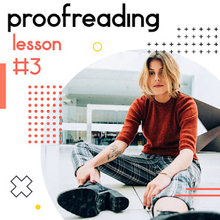 Editing and proofreading -- Free samples--lesson 3  By Mr.Zaki Badr