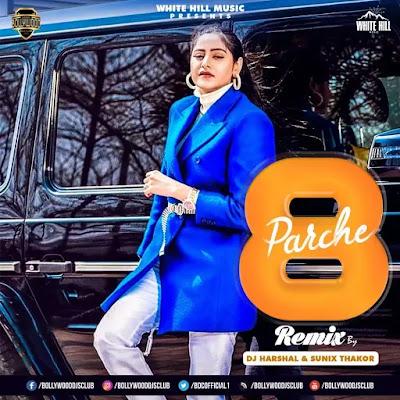 8 Parche (Remix) - DJ Harshal & Sunix Thakor