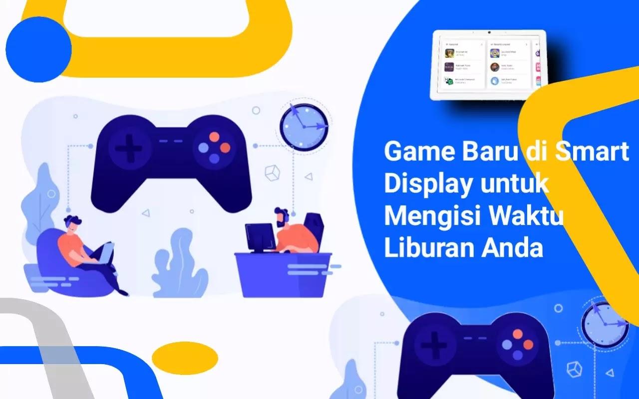 Google mengumumkan Game Baru di Smart Display untuk Mengisi Waktu Liburan Anda