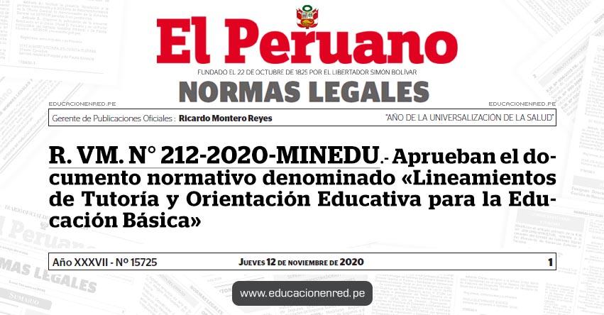 R. VM. N° 212-2020-MINEDU.- Aprueban el documento normativo denominado «Lineamientos de Tutoría y Orientación Educativa para la Educación Básica»