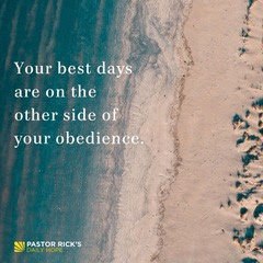 Finding God's Best on the Other Side of Obedience by Rick Warren