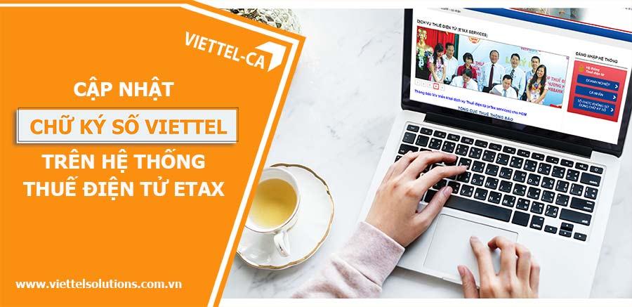 Ảnh minh họa: Cách cập nhật chữ ký số Viettel-CA trên hệ thống Thuế điện tử eTax