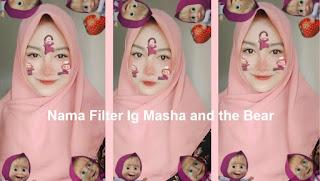 Nama Filter Ig Masha and the Bear