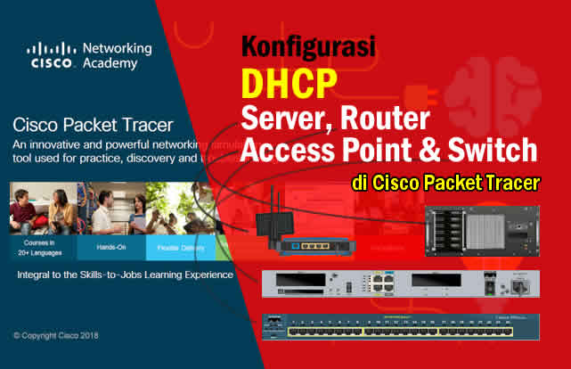 Cara Konfigurasi DHCP pada Server, Router, Access Point dan Switch di Packet Tracer