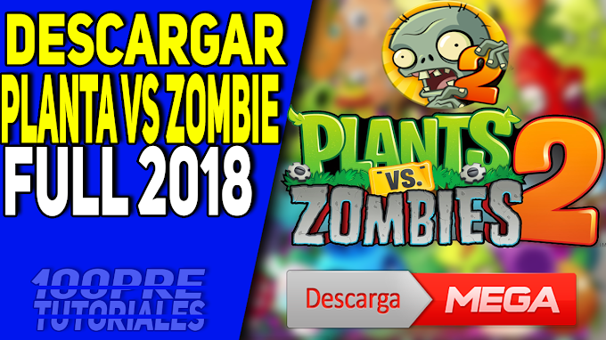 DESCARGAR PLANTAS VS ZOMBIES 2 PARA PC FULL EN ESPAÑOL [MEGA]
