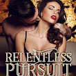 Pre-Order Blitz ~ Relentless Pursuit by Ella Jade