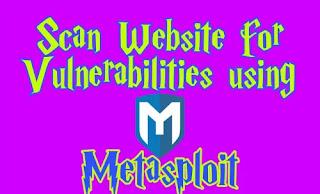 Scan Web Applications Using MetasploitScan Web Applications Using Metasploit WMAP on Kali Linux