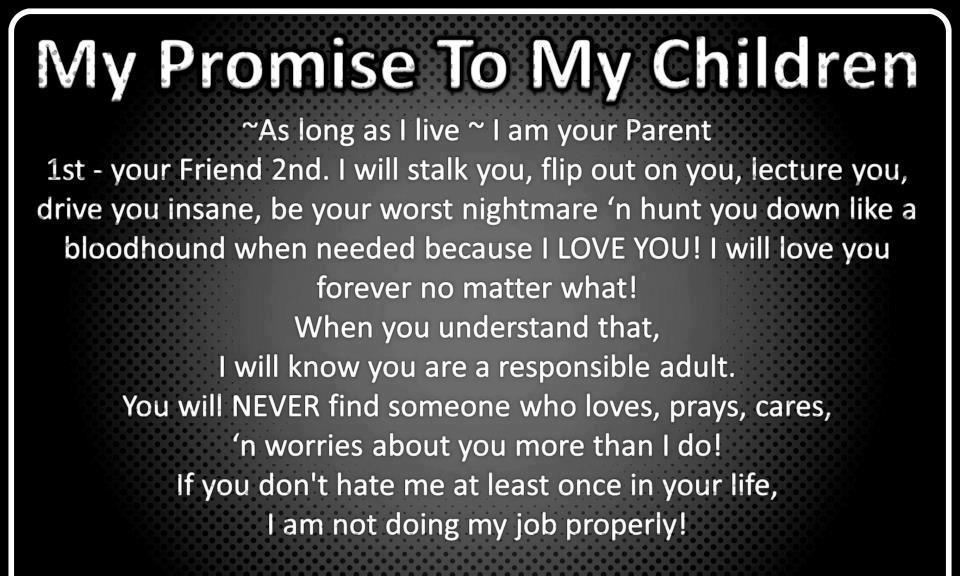 Promise To My Children Quote Quotes