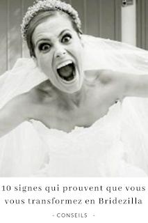 quand la future mariée se transforme en bridezilla blog mariage unjourmonprinceviendra26.com