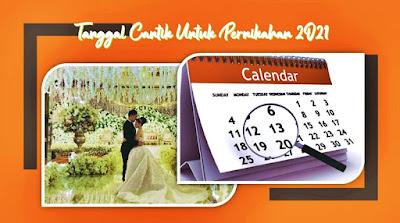 tanggal cantik untuk pernikahan 2021 2022