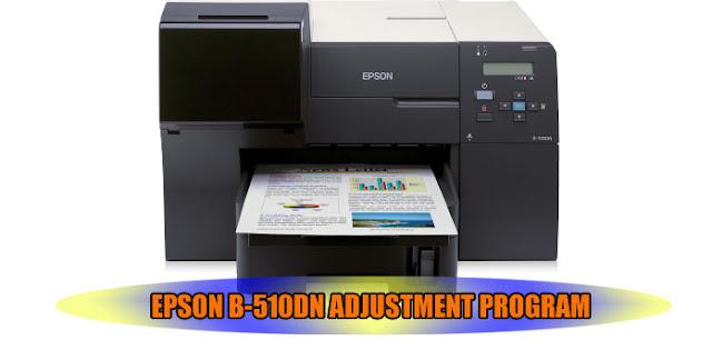 EPSON B-510DN ADJUSTMENT PROGRAM