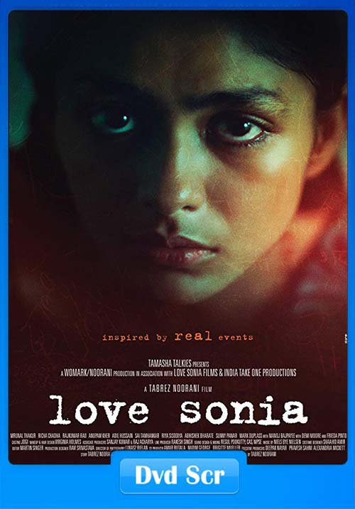 Love Sonia 2018 Hindi DVDScr x264 | 480p 300MB | 100MB HEVC