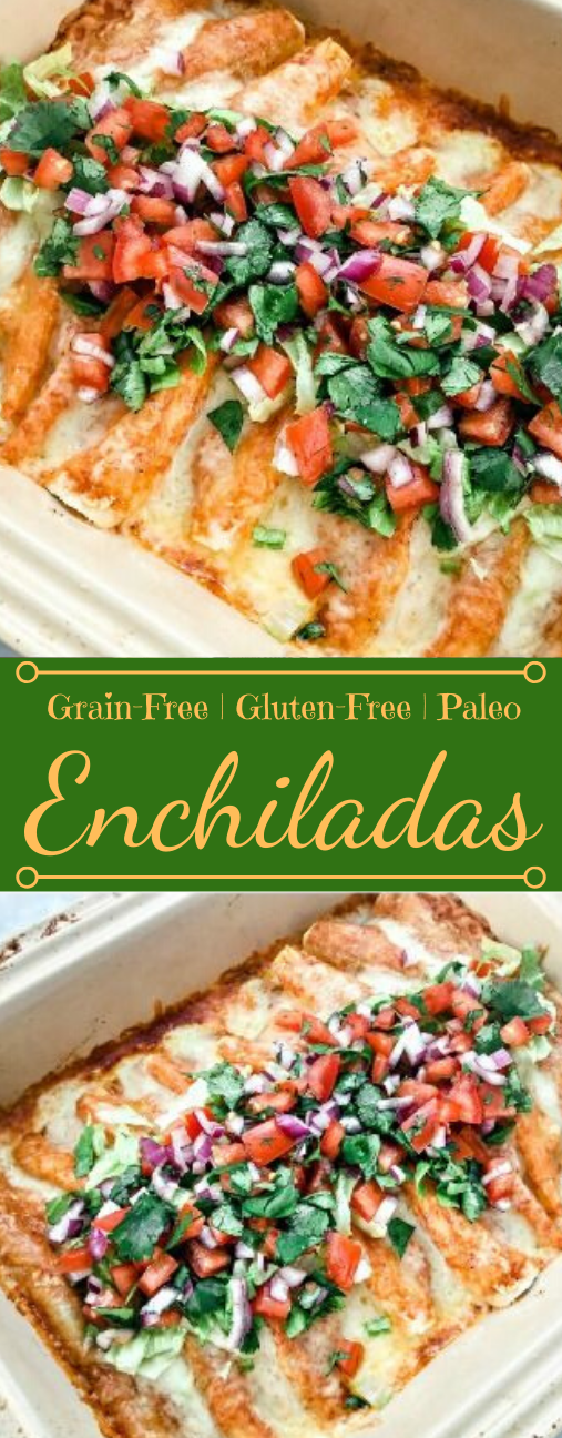 GRAIN FREE ENCHILADAS #diet #paleo #food #glutenfree #lowcarb