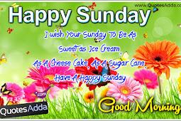 Happy sunday happy sunday morning wishes, sayings, cards hd