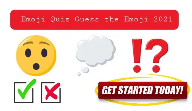 Emoji Quiz Guess the Emoji 2021