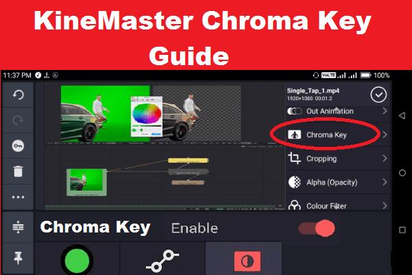 KineMaster for PC Guide: KineMaster Chroma Key Enable Steps